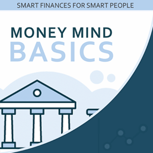 Money Mind Basics